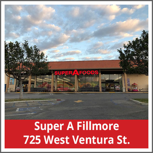 Super A Fillmore 725 West Ventura St.