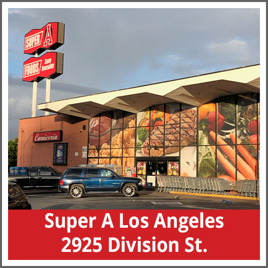 Super A Los Angeles 2925 Division St.