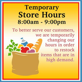 Temporary Store Hours 8 AM To 9 PM