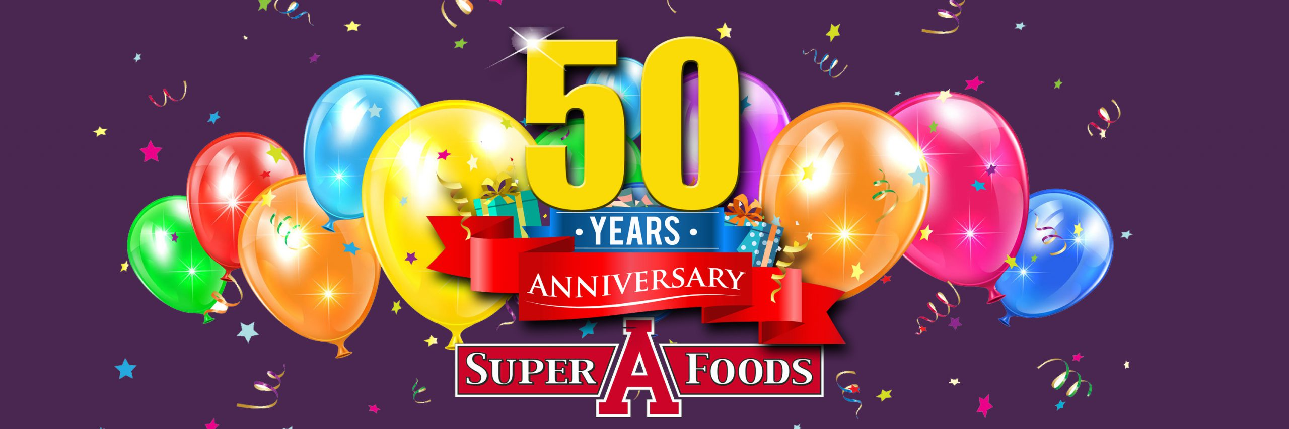 Super A Foods Anniversary 50 Years